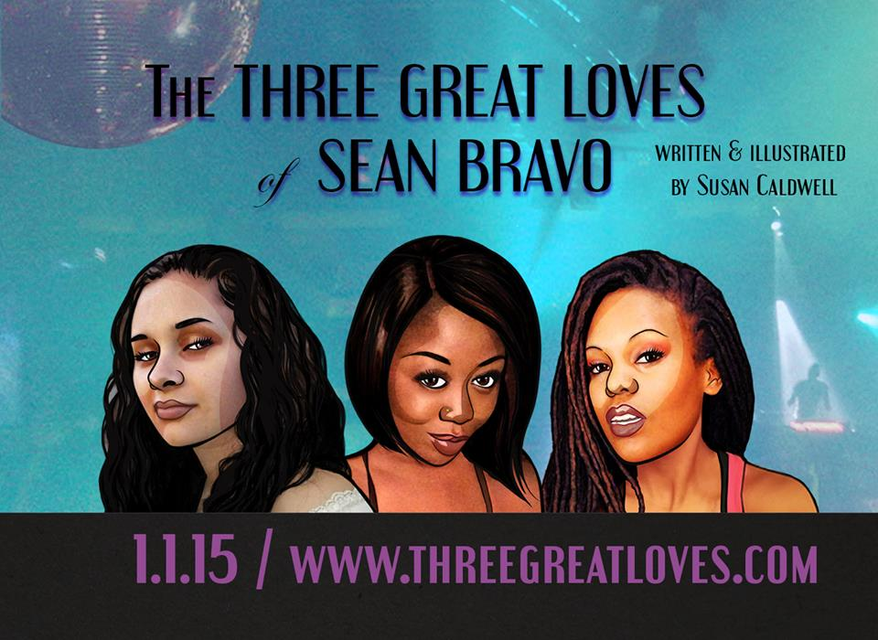 The Three Great Loves of Sean Bravo